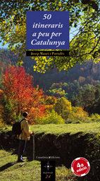 50 Itineraris A Peu Per Catalunya por Josep Mauri epub