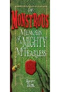 The Monstrous Memoirs Of A Mighty Mcfearless por Ahmet Zappa epub