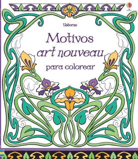 MOTIVOS ART NOVEAU COLOREAR | VV.AA. | Comprar libro 9781409572695