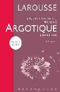Larousse Dictionnaire Du Français Argotique Et Populaire por F. Caradec epub