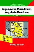 Jugoslawien, Mazedonien = Yugoslavia, Macedonia = Yougoslavie, Ma Cedoine = Iugoslavia, Makedonija (1:500000) (freytag And Berndt) por Vv.aa. epub