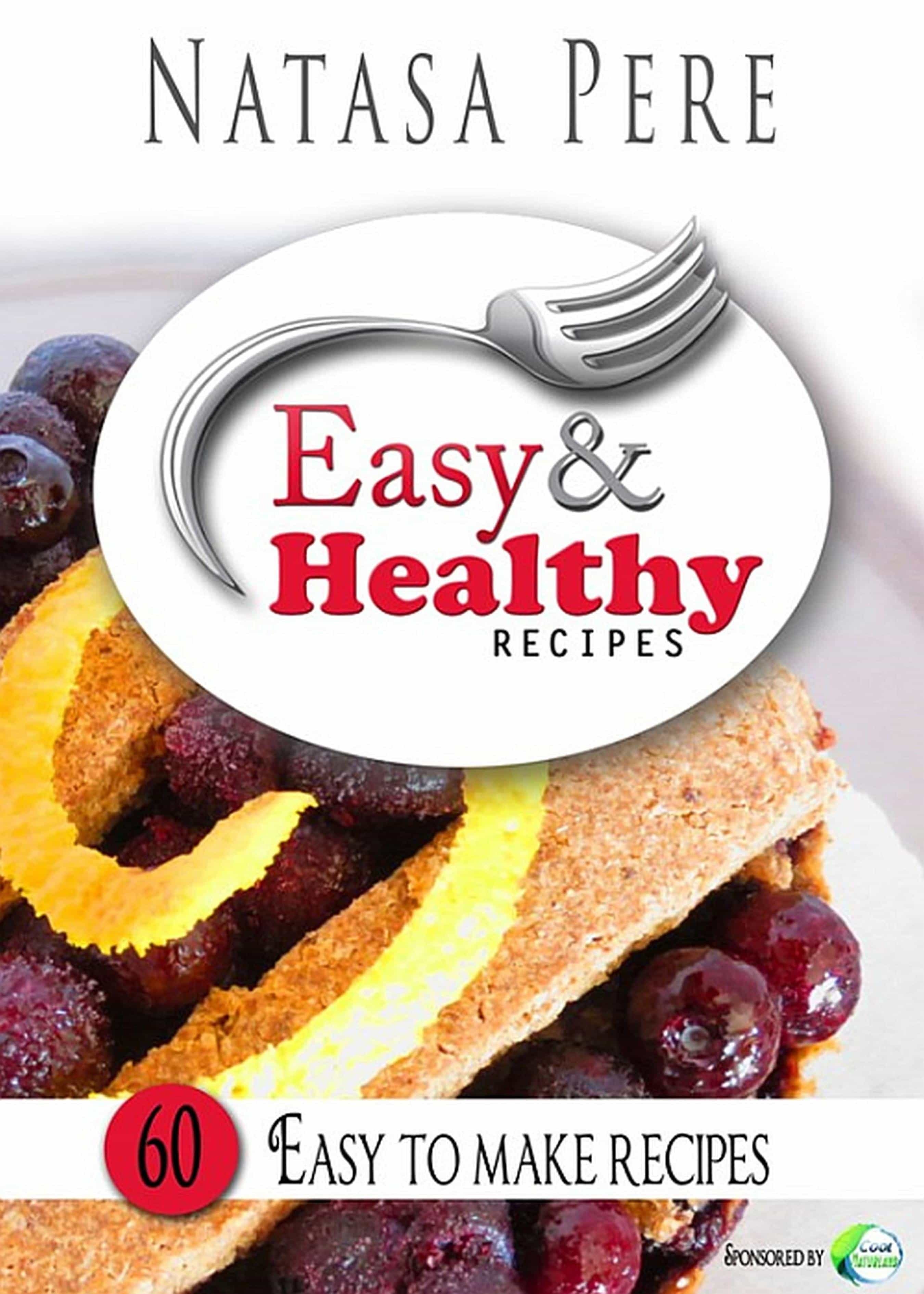 Easy healthy recipes ebook natasa pere descargar libro pdf o easy healthy recipes ebook natasa pere 9783958494695 forumfinder