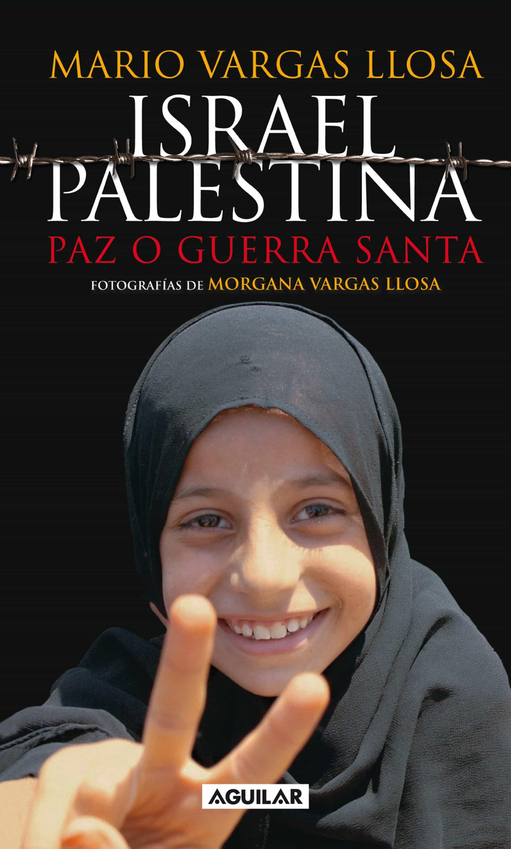 Palestina: Paz O Guerra Santa (ebook)mario Vargas Llosa