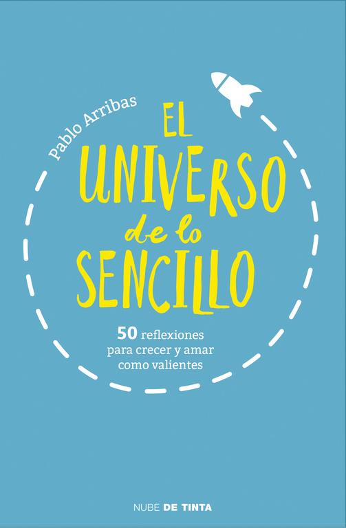 el universo de lo sencillo-pablo arribas-9788415594895