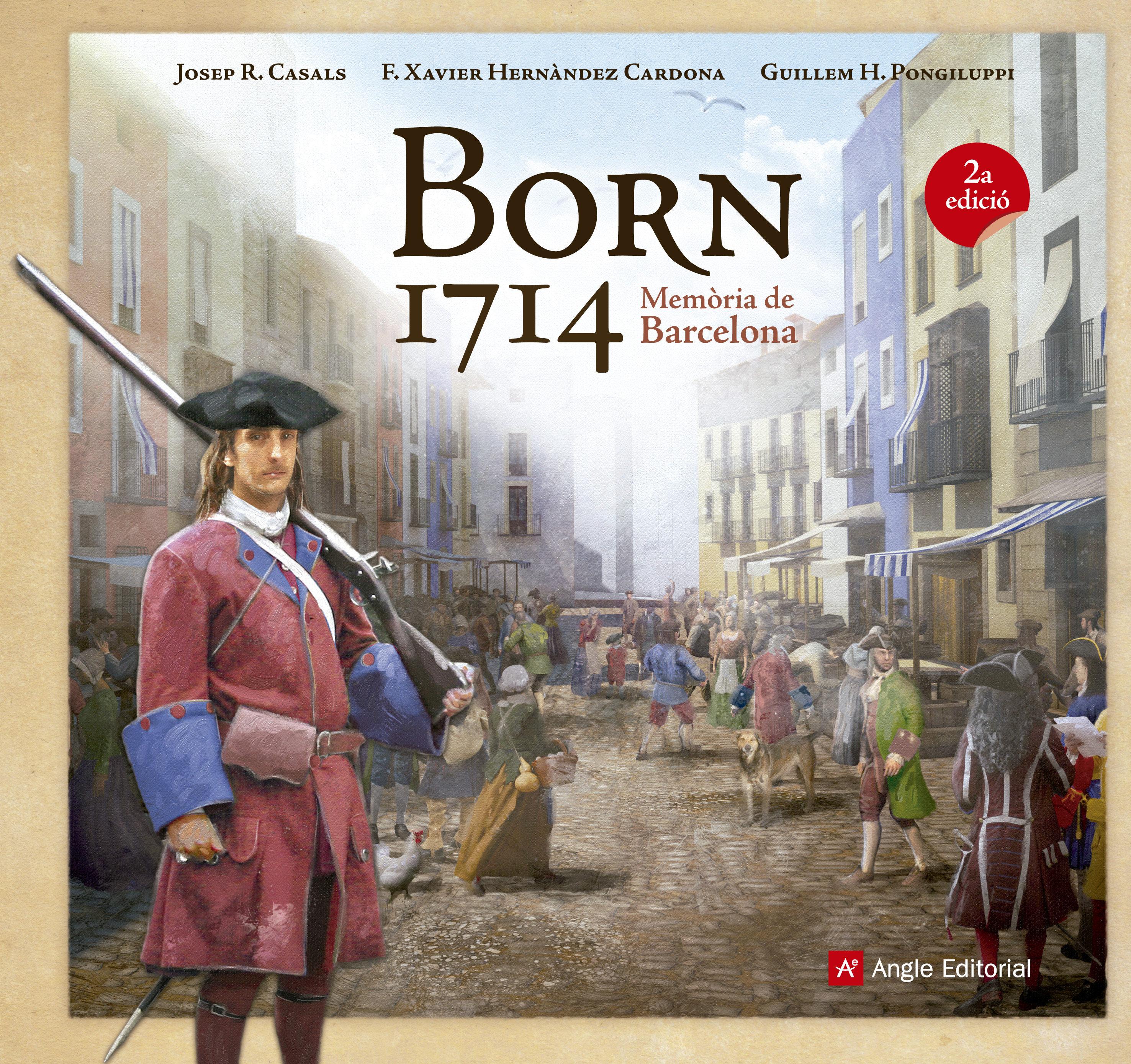 born 1714. memòria de barcelona-francesc xavier hernandez cardona-josep r.  casals