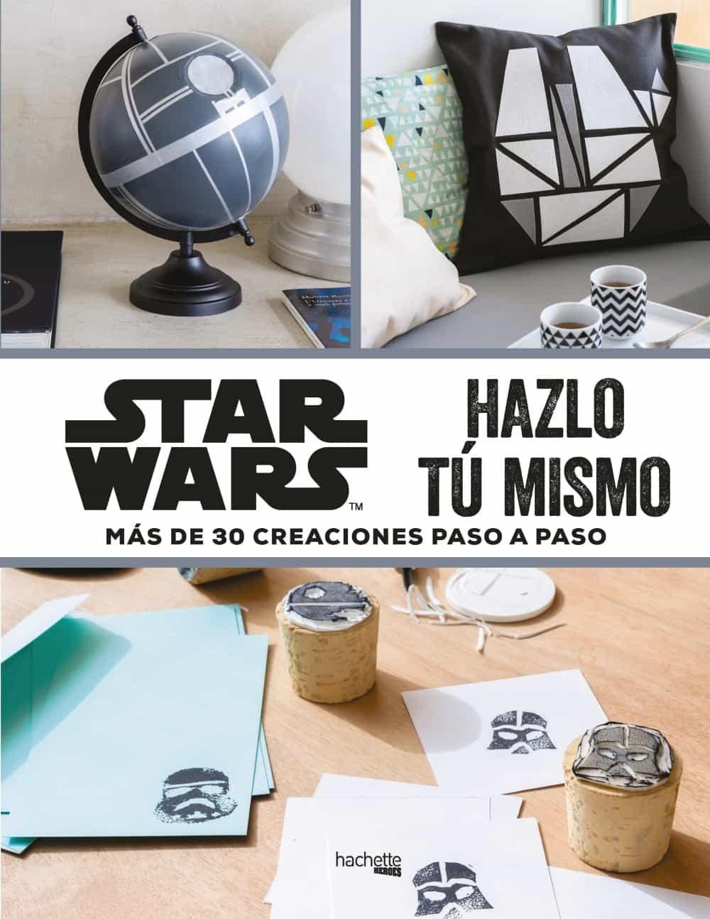 STAR WARS HAZLO TU MISMO MELANIE PEROL Comprar libro 9788416857395