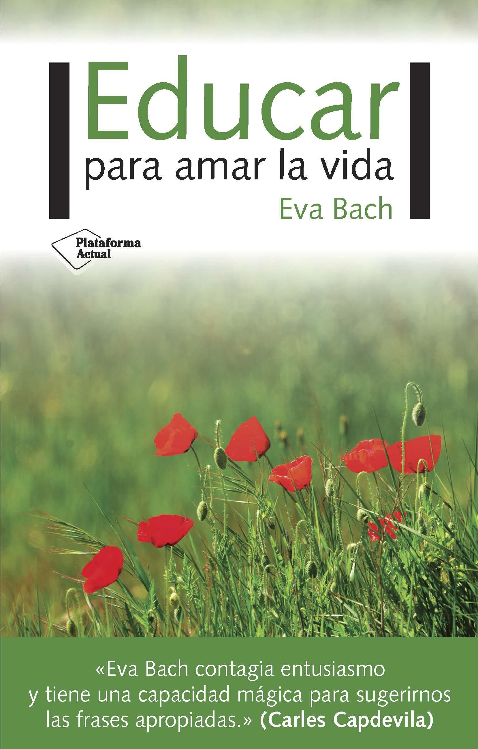 educar para amar la vida-eva bach-9788417002695