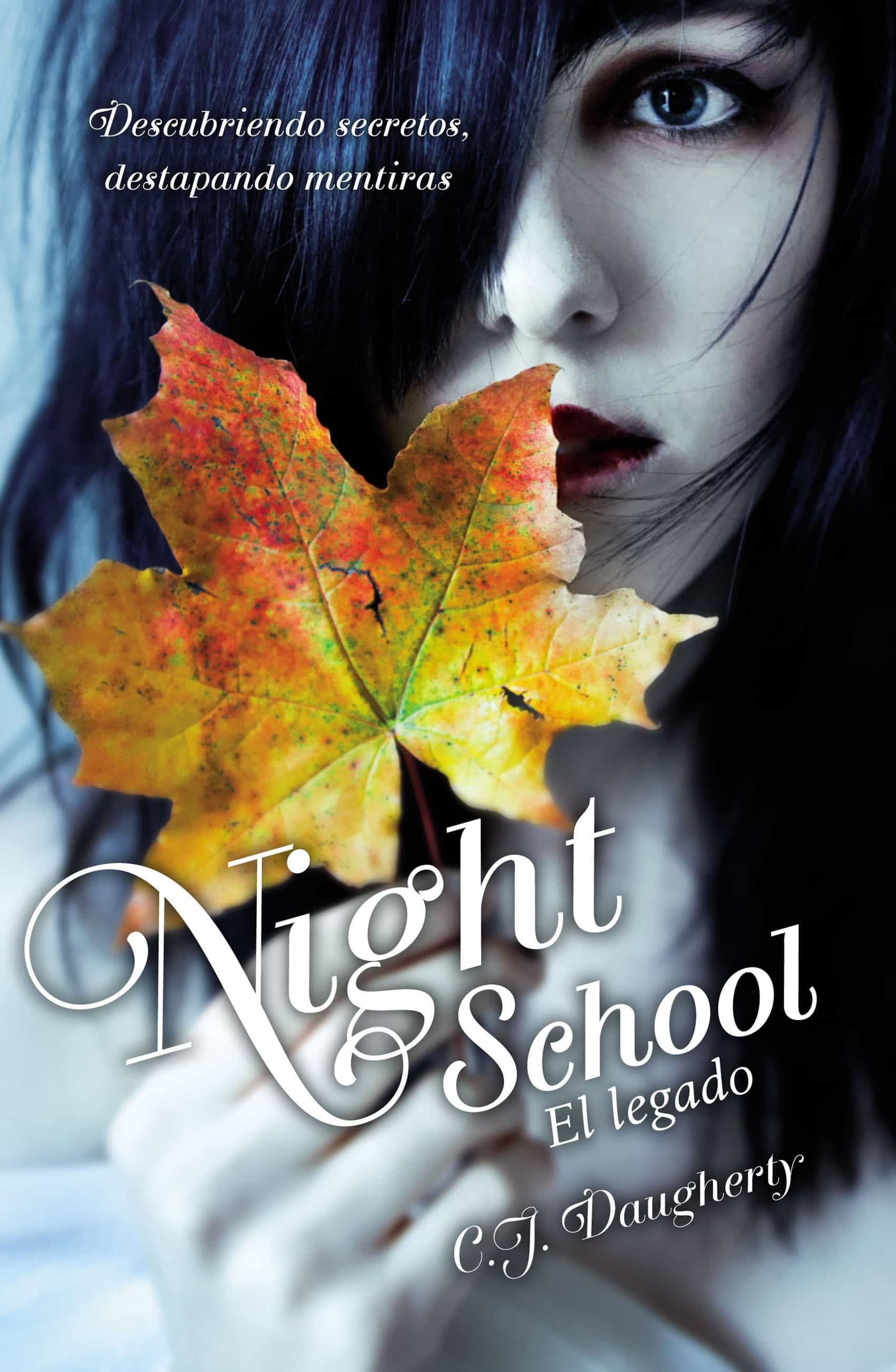 El Legado (night School 2) (ebook)cj Daugherty9788420414195