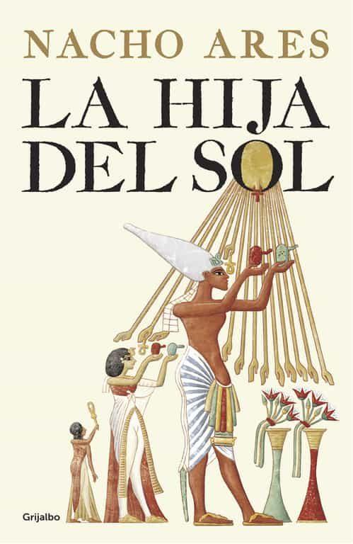 la hija del sol-nacho ares-9788425355295