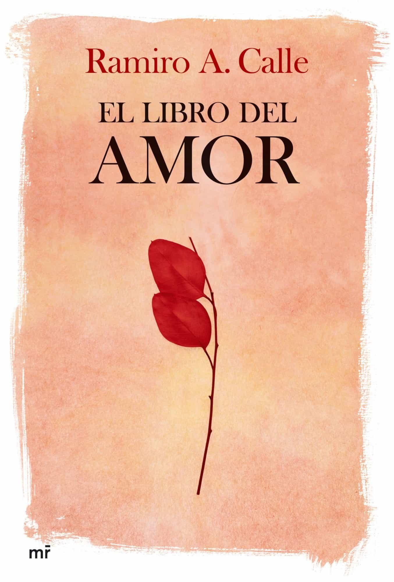 EL LIBRO DEL AMOR   RAMIRO CALLE   Comprar libro 9788427033795