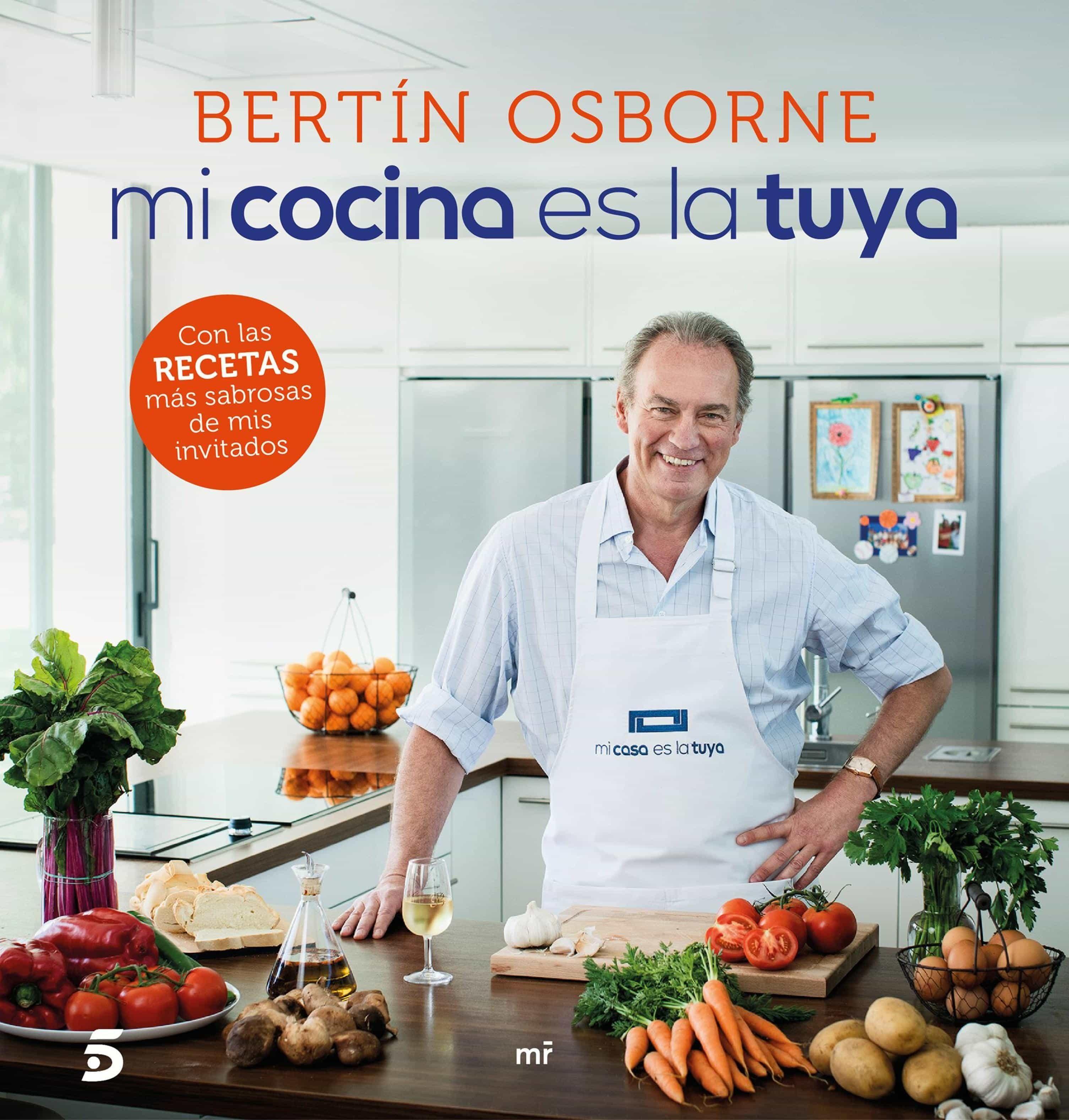 Mi Cocina Es La Tuya (ebook) Bertin Osborne 9788427042995