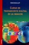 Curso De Tratamiento Digital De La Imagen por Rene Bouillot