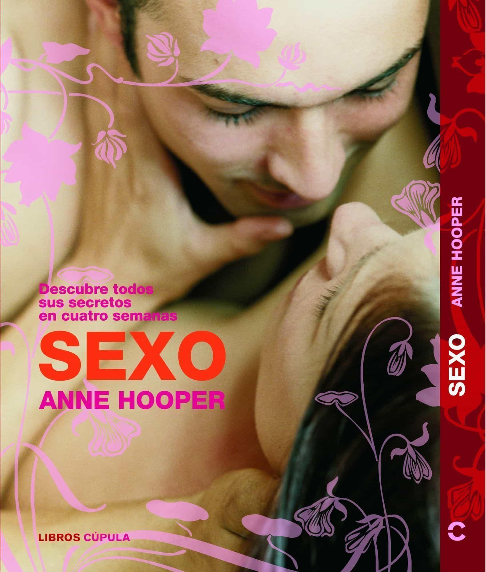 Sexo: Descubre Todos Sus Secretos (incluye Cd) por Anne Hooper epub