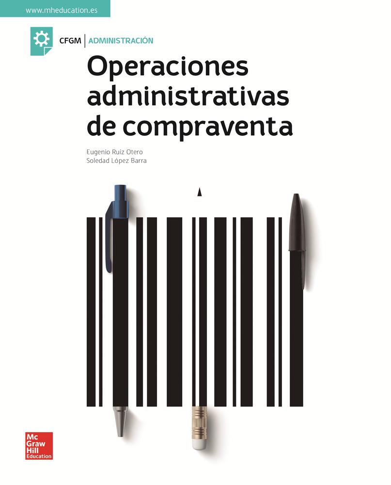 Operaciones Administrativas De Compraventa. Edición 2018 por Manuel Eugenio Ruiz Otero