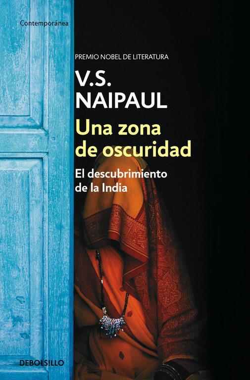 Una Zona De Oscuridad por V.s. Naipaul
