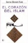 El Corazon Del Islam por Seyyed Hossein Nasr epub