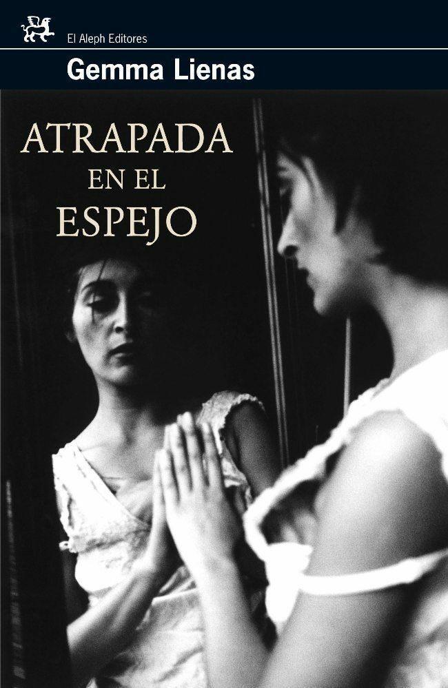 Atrapada En El Espejo por Gemma Lienas epub