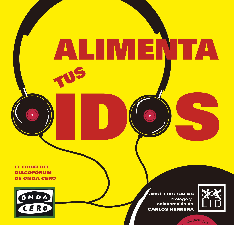Alimenta Tus Oídos   por Jose Luis Salas