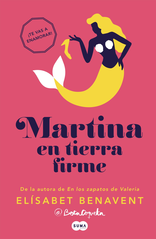 Martina En Tierra Firme (horizonte Martina 2)   por Elisabet Benavent
