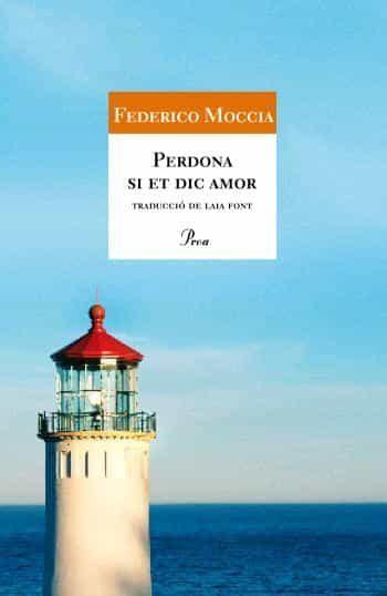 Perdona Si Et Dic Amor por Federico Moccia
