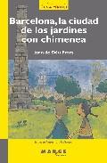 Barcelona, La Ciudad De Los Jardines Con Chimenea por Joan De Deu Prats