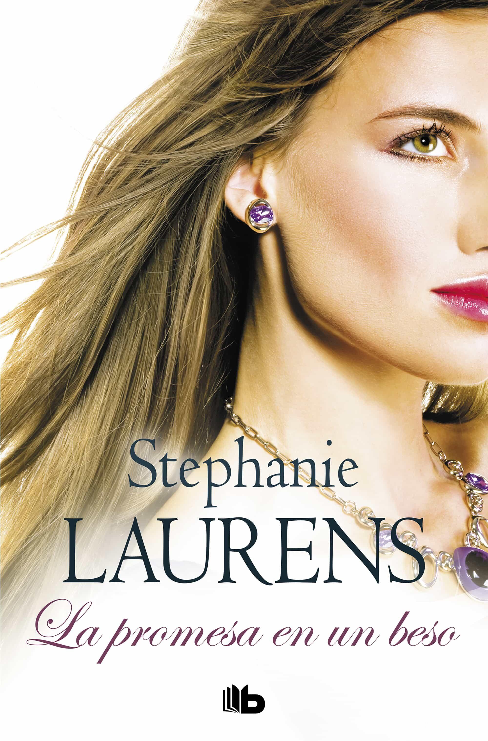 La Promesa De Un Beso (serie Cynsters: Precuela) por Stephanie Laurens