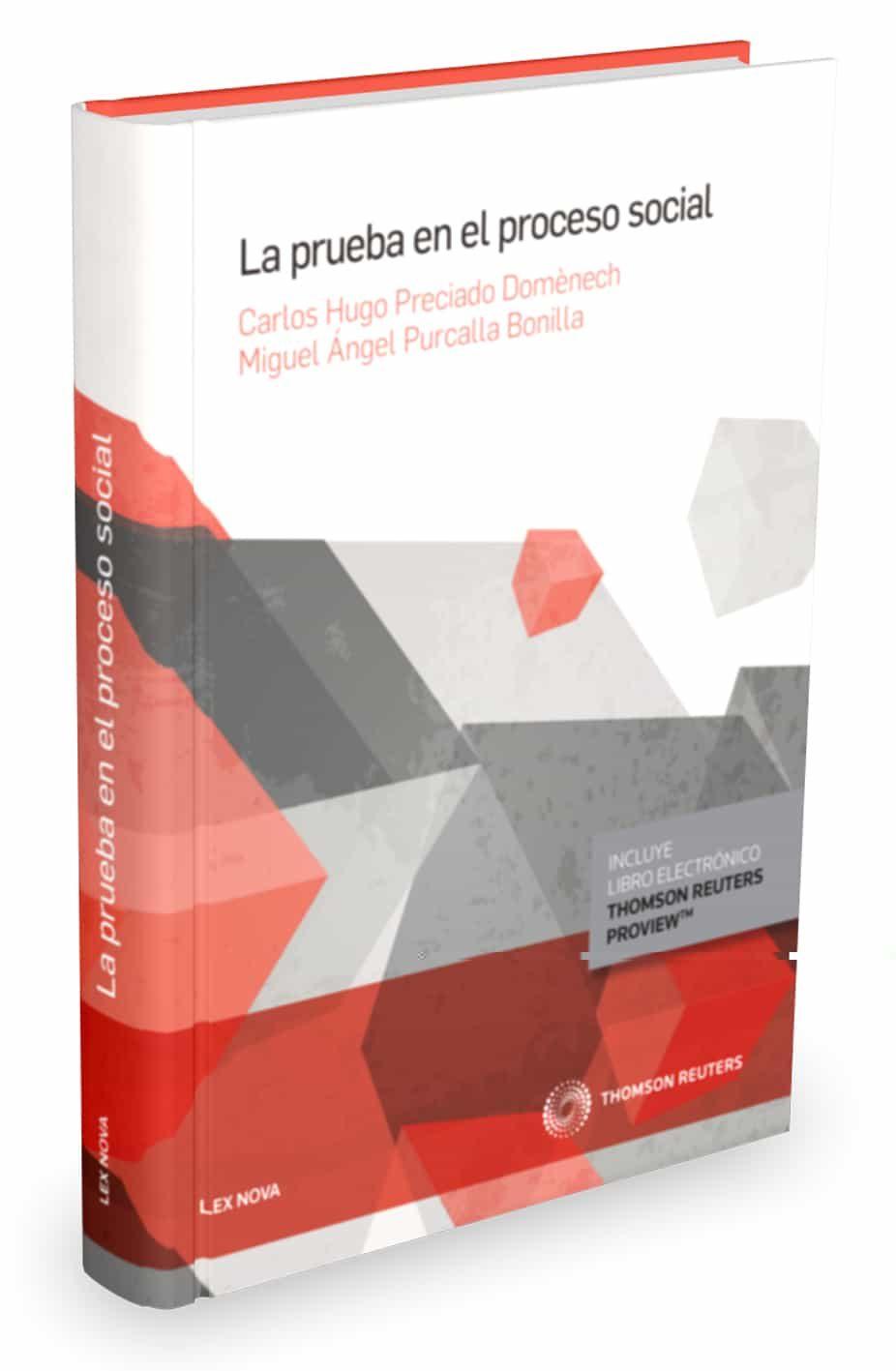La Prueba En El Proceso Social por Carlos Hugo Preciado Domenech