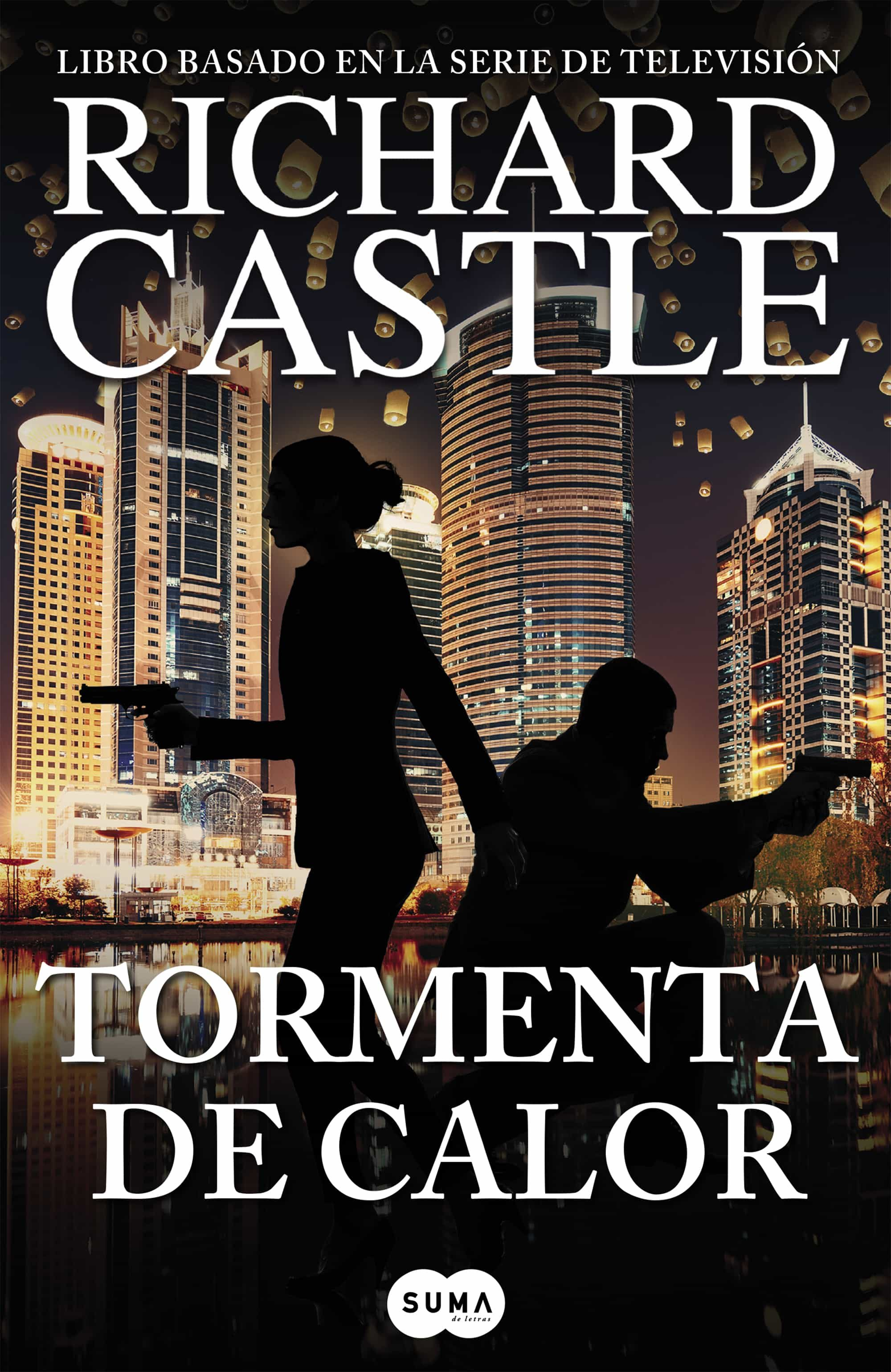 TORMENTA DE CALOR (SERIE CASTLE 9) EBOOK | RICHARD CASTLE