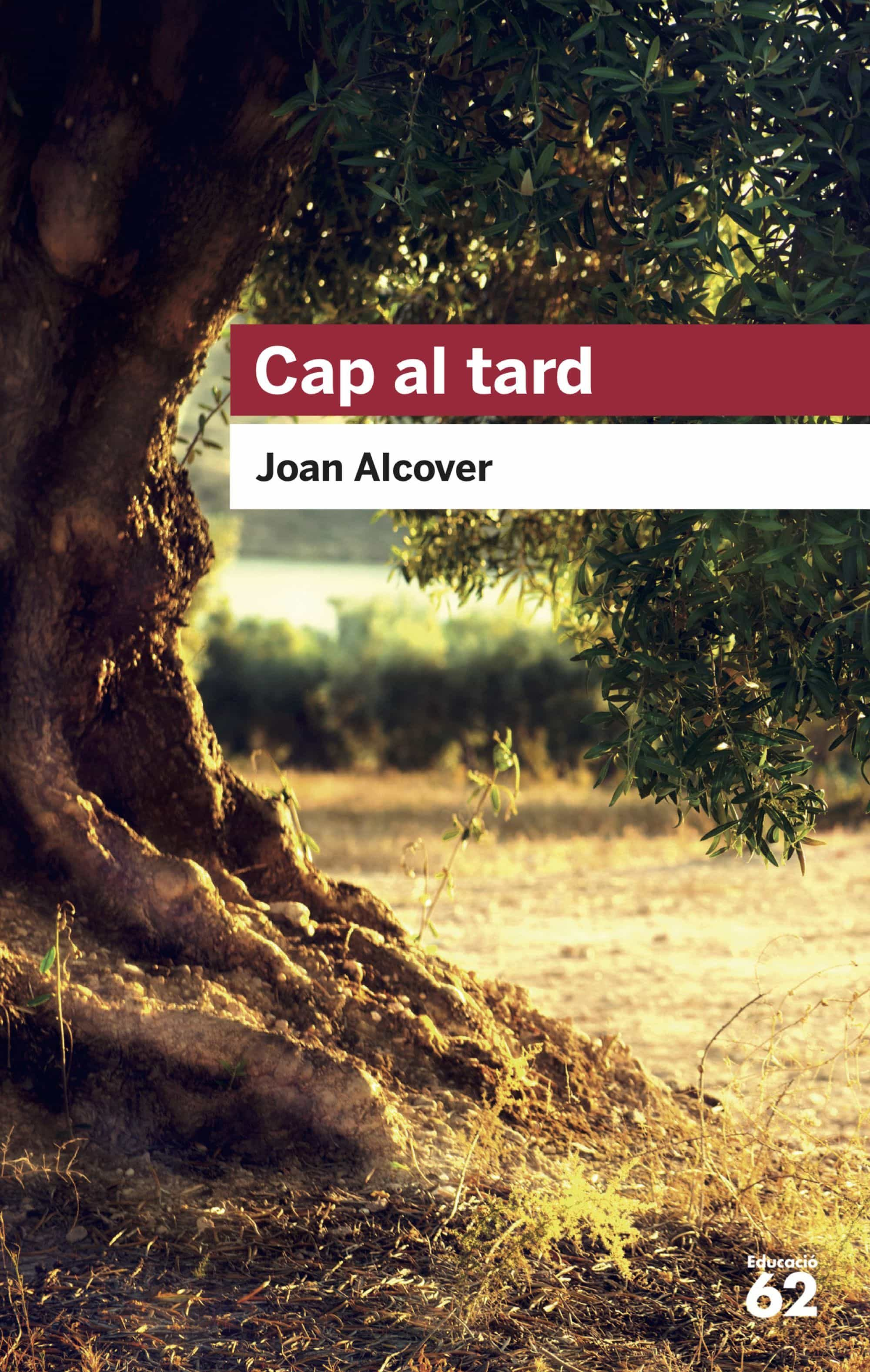 cap al tard-joan alcover-9788492672295