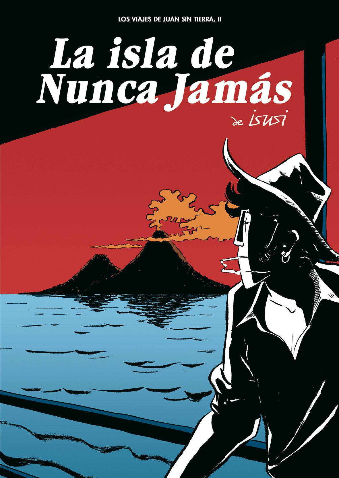 La Isla De Nunca Jamas por Javier De Isusi