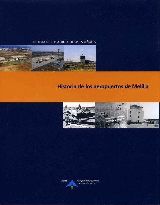 Historia De Los Aeropuertos De Melilla (historia De Los Aeropuert Os Españoles) por Luis Utrilla Navarro epub