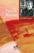 Para La Libertad por Jose Maria Calleja epub