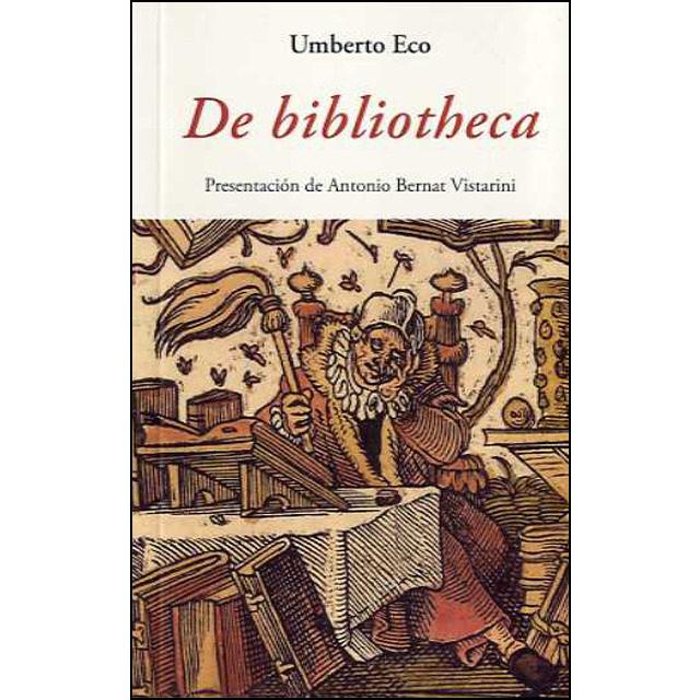 De Bibliotheca por Umberto Eco