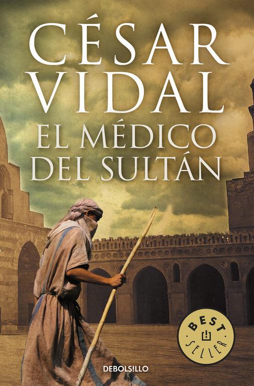 El Medico Del Sultan por Cesar Vidal epub