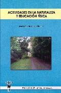 Actividades En La Naturaleza Y Educacion Fisica (cd Rom) por Jesus A. Alonso Rueda epub