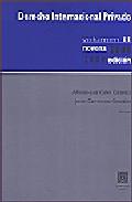 Derecho Internacional Privado, Vol.ii. 9ª Ed. por Alfonso Luis (ed.) Calvo Caravaca