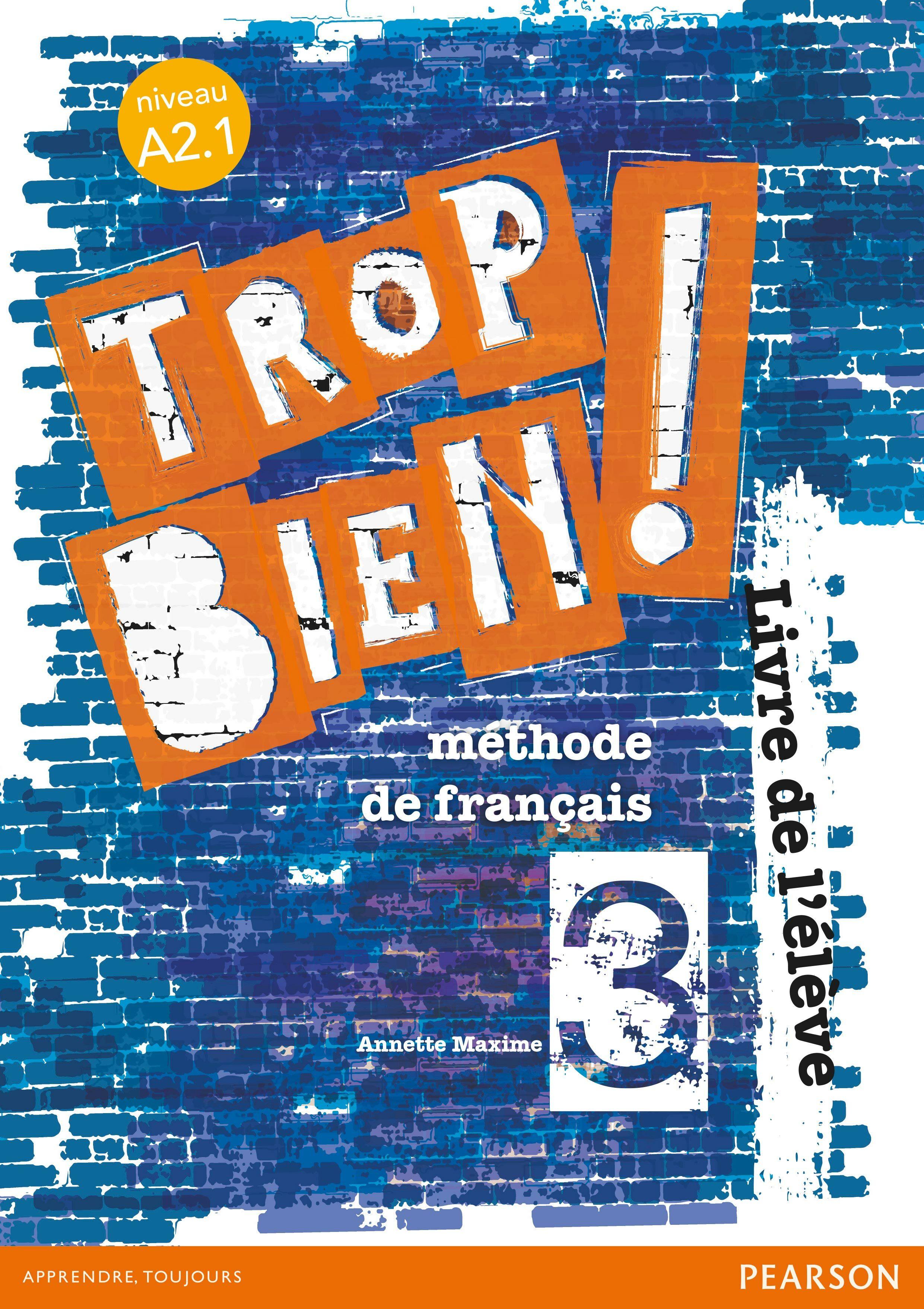 Trop Bien ! 3 Livre De L Élève por Vv.aa. epub