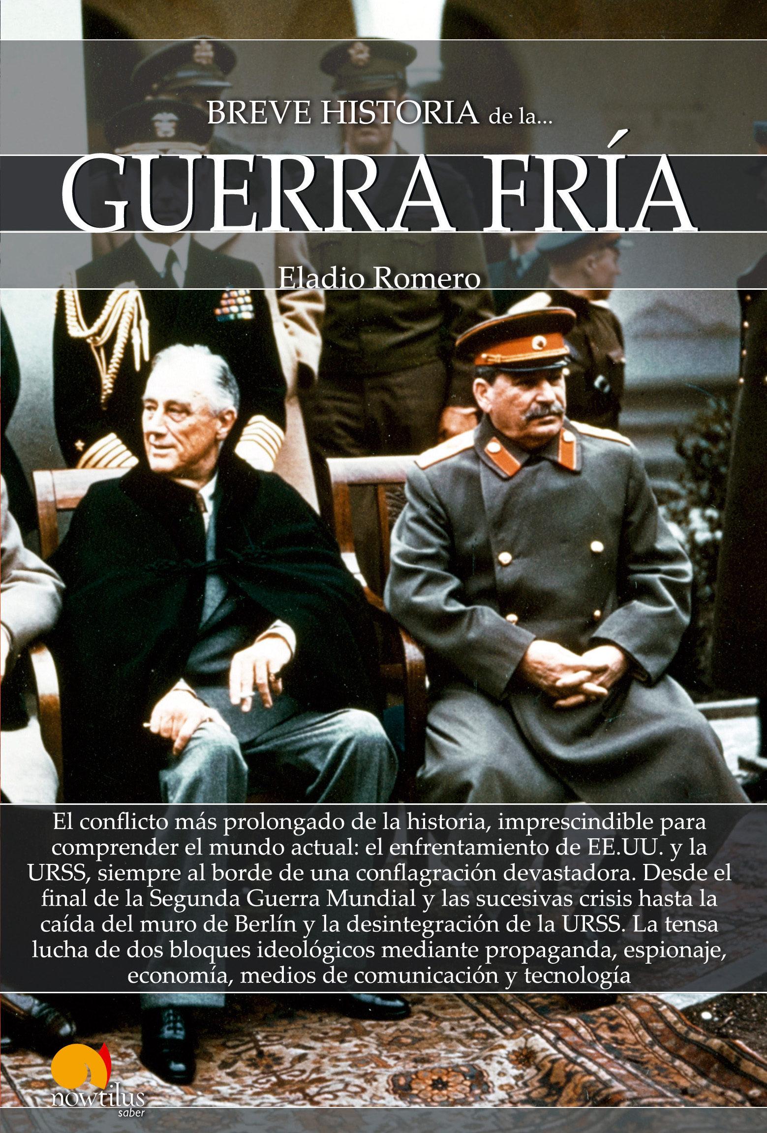 Breve Historia De La Guerra Fria Eladio Romero Comprar Libro