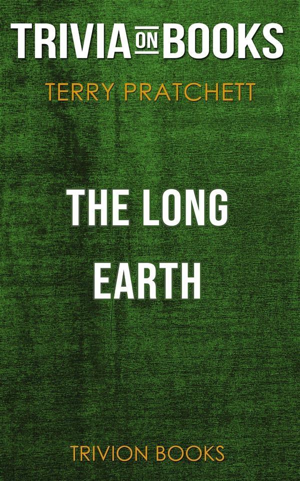 «The Long Earth By Terry Pratchett (trivia-on-books)»: PDF FB2 978-8828306795