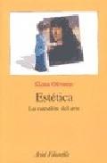 Estetica: La Cuestion Del Arte por Elena Oliveras epub