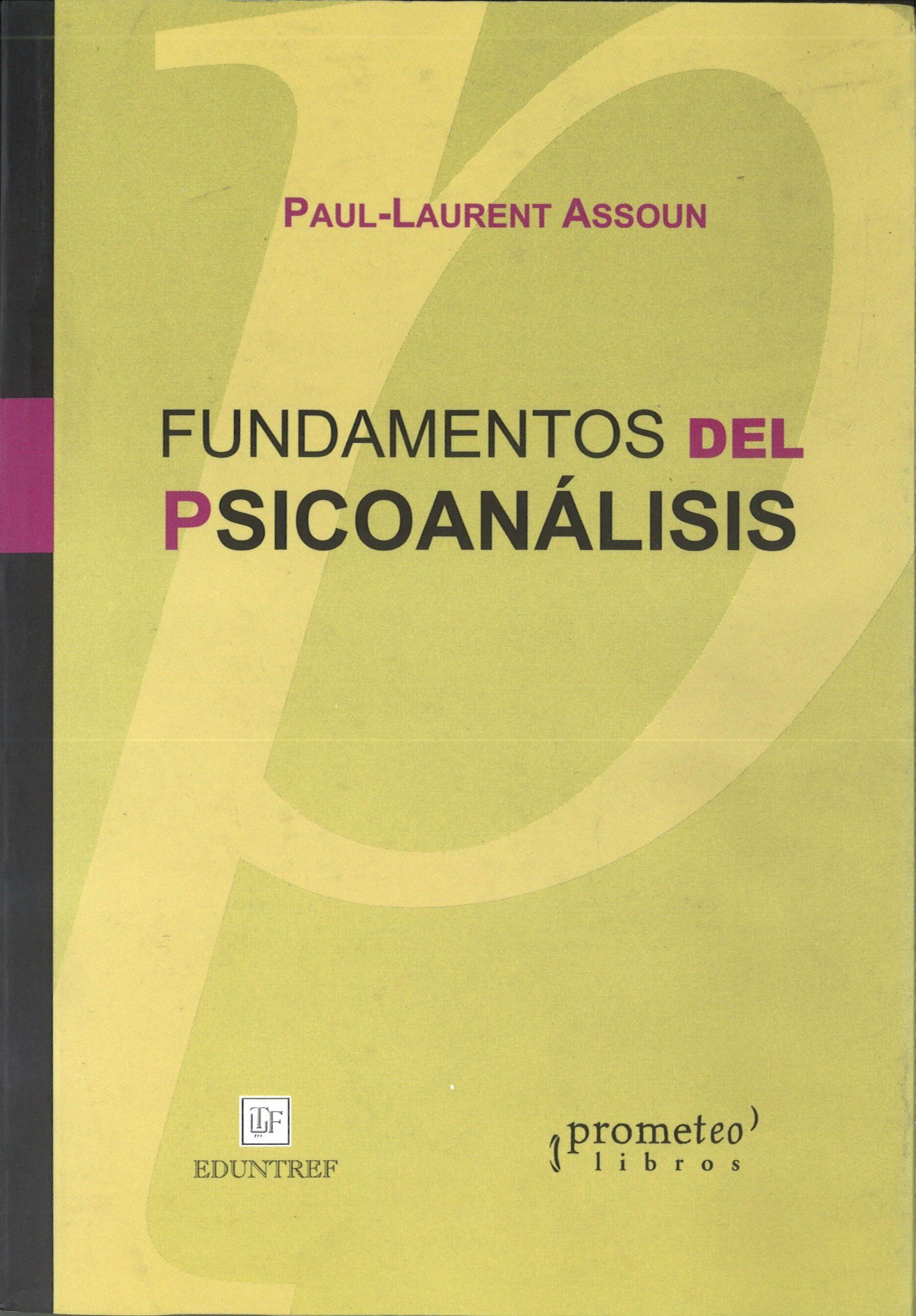 Fundamentos Del Psicoanalisis por Paul-laurent Assoun