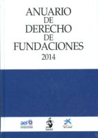 anuario de derecho de fundaciones 2014-santiago muñoz machado-2910019218205
