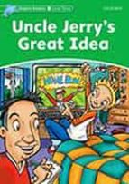 uncle jerrys great idea (dolphin readers 3)-9780194478205