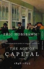 the age of capital: 1848 1875 eric hobsbawm 9780349104805