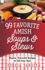 99 favorite amish soups and stews (ebook)-georgia varozza-9780736963305