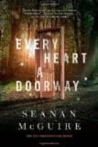 every heart a doorway seanan mcguire 9780765385505