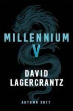 millennium 5: continuing stieg larsson s millennium series david lagercrantz 9780857056405