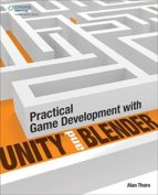 practical game development with unity and blender alan thorn 9781305074705