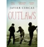 outlaws javier cercas 9781408844205