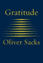 gratitude oliver sacks 9781509822805